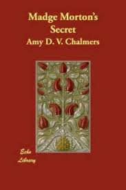 Madge Morton's Secret: Buy Madge Morton's Secret by Chalmers Amy D V at Low  Price in India | Flipkart.com