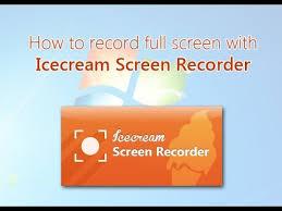 Icecream Screen Recorder Serial Key
