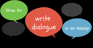 how to write dialogue in an essay essay writing