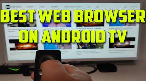What's the Best Web Browser for Android TV like Nvidia Shield TV & Xiaomi  Mi Box S
