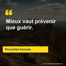 Proverbes Français A Dit Mieux Vaut Prévenir Que Guérir