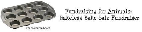 Fundraising For Animals Bakeless Bake Sale Fundraiser The Foster Pack