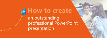 professional powerpoint presentation how to create an outstanding professional powerpoint presentation