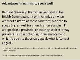 spoken english and broken english by g b shaw advantages in learning