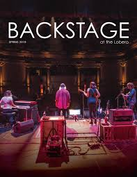 BACKSTAGE at the Lobero - Spring 2019 by Lobero Theatre - issuu