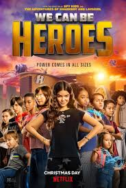 We Can Be Heroes (2020) - Rotten Tomatoes