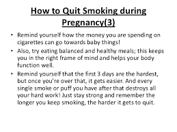how to quit smoking essay stop smoking make it illegal by louise the effects of smoking during pregnancy