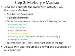 marbury v madison what is the role of the supreme court regarding 4 step 2 marbury v madison