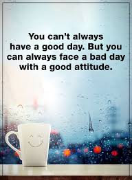 Inspirational Quotes About Work Positive Attitude Quotes You Can't Beauteous Positive Quote Of The Day