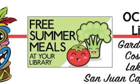 garden grove chapman branch oc public libraries expands their free summer lunch program for children to 5 branches