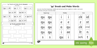 Connecting spoken words with letters. Qu Sound Break And Make Worksheet Teacher Made