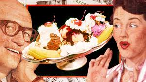 why you can t get rich inventing the banana split
