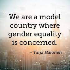 Gender Equality Quotes Best We Are A Model Country Where Gender Equality Is Concerned