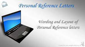how to write a personal reference letter how to write a personal reference letter