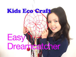 How To Make A Dream Catcher For Kids Kids Eco Craft Dream Catcher How to make a dreamcatcher for kids 87