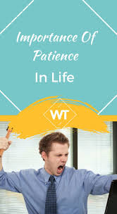 importance of patience in life