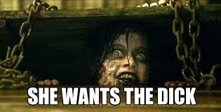 Evil Dead deadite dick - WeKnowMemes Generator via Relatably.com