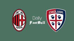 مشاهدة مباراة ميلان وكالياري بث مباشر اليوم الأحد 29 أغسطس 2021