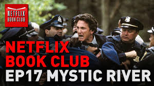 Netflix Book Club - Episode 17 - Mystic River - YouTube
