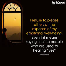 I Refuse To Please Others At The Expense Of My Emotional WellBeing Custom Being Emotional