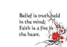 Belief Quotes Awesome Belief Quotes Belief Is Truth Held In The Mind Faith Is A Fine In