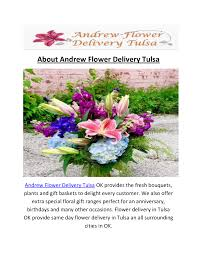 andrew flower delivery in tulsa ok call us 918 992 7012