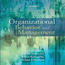 best organizational behavior ideas here are 40 test bank for organizational behavior and management 9th edition by ivancevich multiple