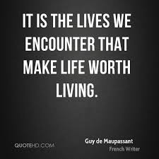 Guy Quotes Amazing Guy De Maupassant Life Quotes QuoteHD