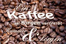 Ein Kaffee Am Morgen Vertreibt Kummer Und Sorgen Kostenlose