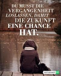 Du Musst Die Vergangenheit Loslassen Damit Die Zukunft Eine Chance