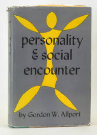 personality and social encounter selected essays gordon w allport personality and social encounter selected essays gordon w allport