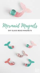 learn how to make diy mermaid magnets with your kids they are so fun to