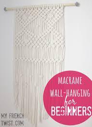 Macrame Wall Hanging Macrame Wall Hanging For Beginners My French Twist