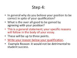 steps to writing an effective thesis the objective or goal for  step 4 in general why do you believe your position to be correct in spite