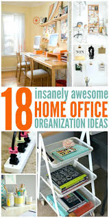 organizing office desk. Organizing Home Office Desk 18 Insanely Awesome Organization Ideas Papers