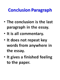 to kill a mockingbird essay writing ppt video online  conclusion paragraph the conclusion is the last paragraph in the essay it is all commentary