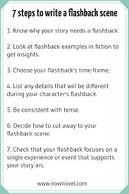 how to write a flashback scene key steps now novel 7 steps for writing flashbacks