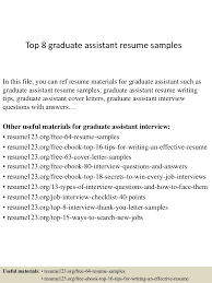 top8graduateassistantresumesamples 150409001517 conversion gate01 thumbnail 4 jpg cb 1428556563