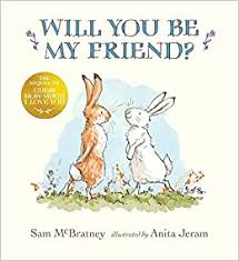 <b>Will You Be My</b> Friend? (Guess How Much I Love You): McBratney ...