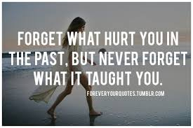 Forget The Past Quotes Delectable Forget The Past Quotes Forget Your Past Quotes Quotesgram