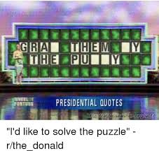 Funny Sunday Quotes 83 Best ONTUNE PRESIDENTIAL QUOTES I'd Like To Solve The Puzzle Rthedonald