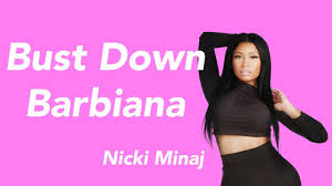 Bust Down Barbiana Lyrics Nicki Minaj Produced By Scum Beats