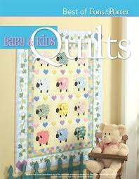 Fons And Porter Quilt Patterns Free Fons And Porter Quilt Kits 3b ... & ... Best Of Fons Porter Baby Kids Quilts Digital Issue Fons And Porter  Quilting Tutorials Fons And ... Adamdwight.com