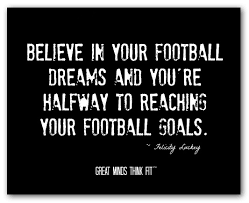 Football Dream Quotes