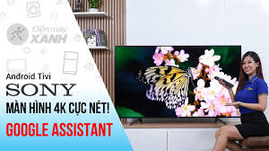 Dòng Android Tivi Sony 4K X8500G (43 inch, 49 inch, 55 inch, 65 inch, 75  inch) - YouTube