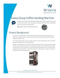 Vending Machine Codes 2017 Amazing Evoca Group Smart Connected Coffee Vending Machine
