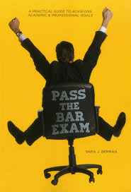 pass the bar a practical guide to achieving academic pass the bar a practical guide to achieving academic professional goals sara berman 9781627222389 com books
