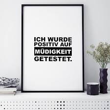 Feeby bild mit spruch druckbild modern wanddekoration sternen weiß poster rahmen. Poster Ich Wurde Positiv Auf Mudigkeit Getestet