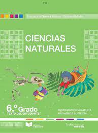 Ciencias naturales cuarto grado nivel. Texto De Ciencias Naturales De Sexto Grado 2016