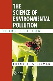 The Science of Environmental Pollution - CRC Press Book